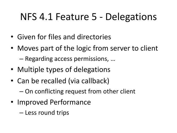 NFS 4.1 Feature 5 - Delegations