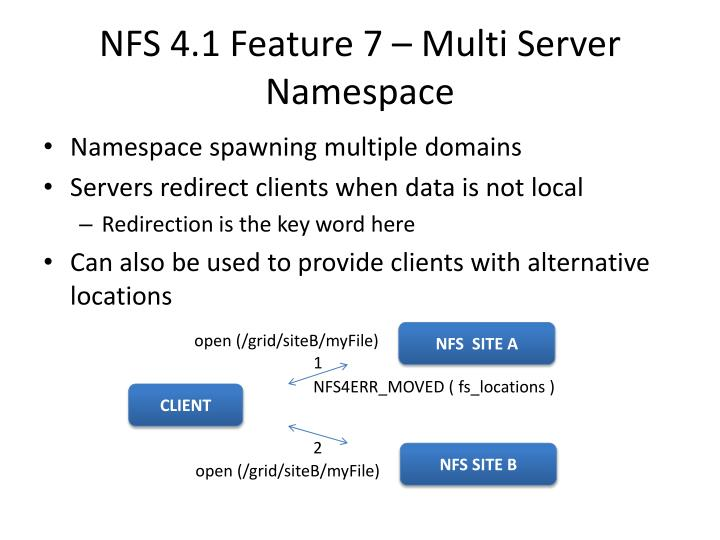 NFS 4.1 Feature 7 – Multi Server Namespace