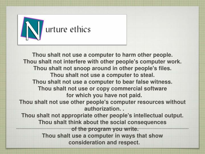 Thou shalt not use a computer to harm other people.