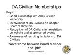 da civilian memberships