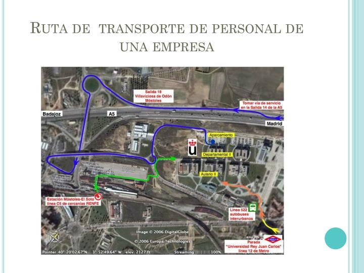 Ruta de  transporte de personal de una empresa