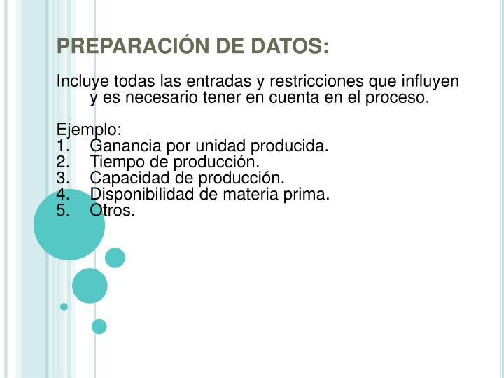 PREPARACIÓN DE DATOS: