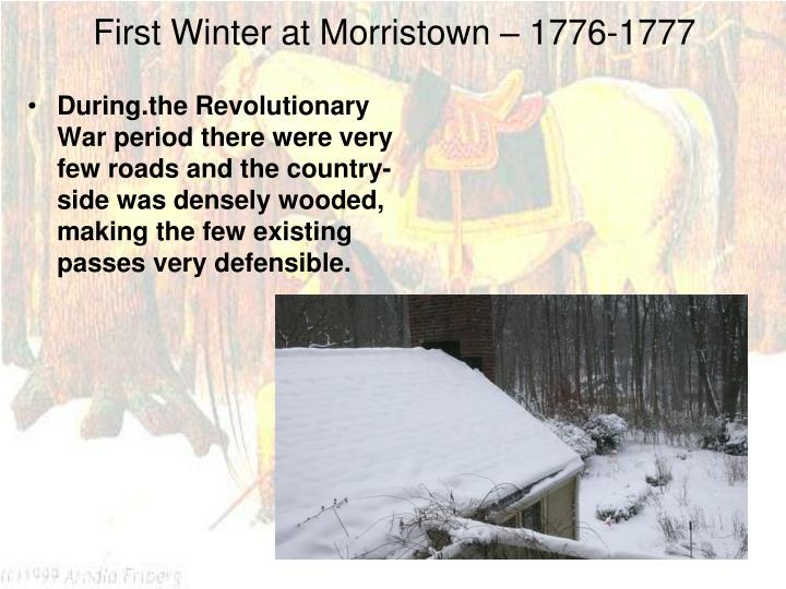 First Winter at Morristown – 1776-1777