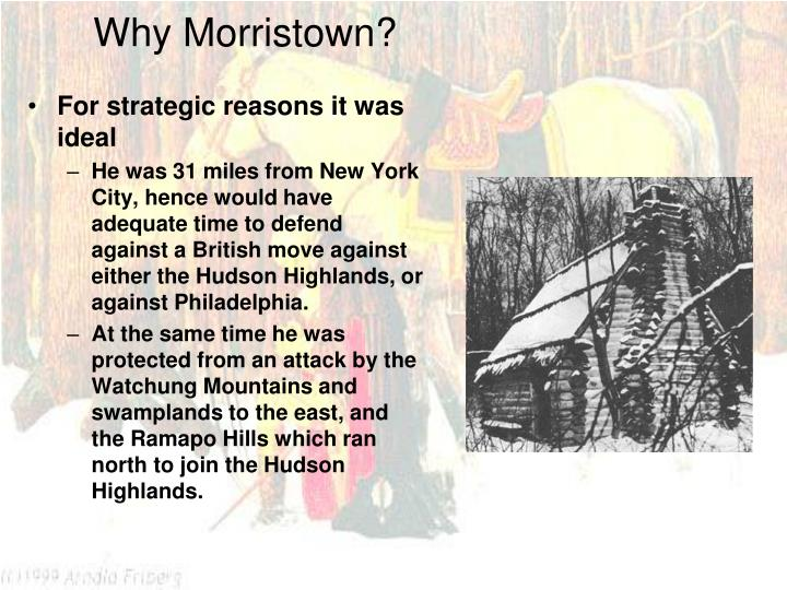 Why Morristown?