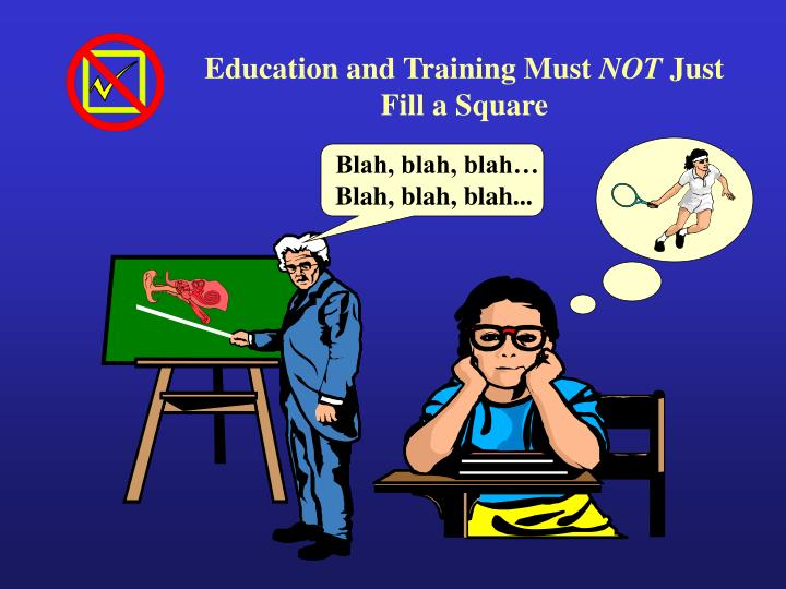 Education and Training Must