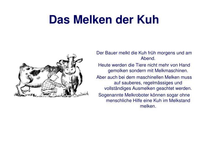 Das Melken der Kuh