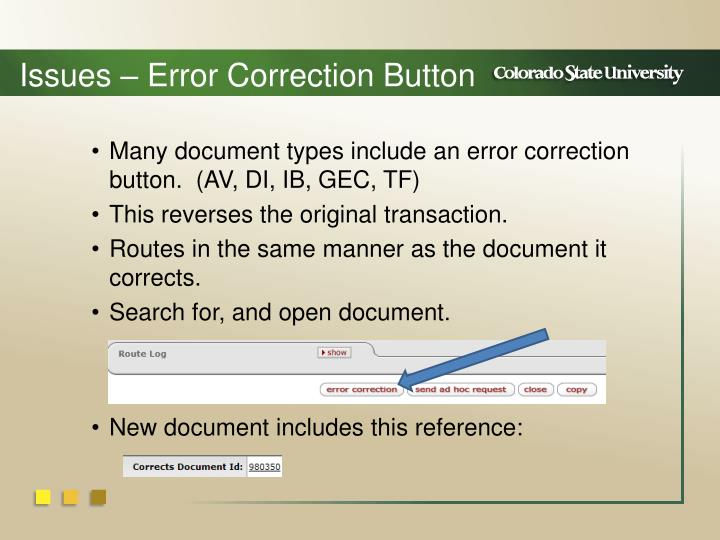 Issues – Error Correction Button