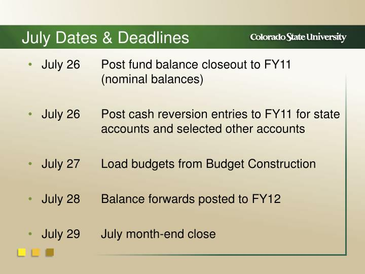 July Dates & Deadlines
