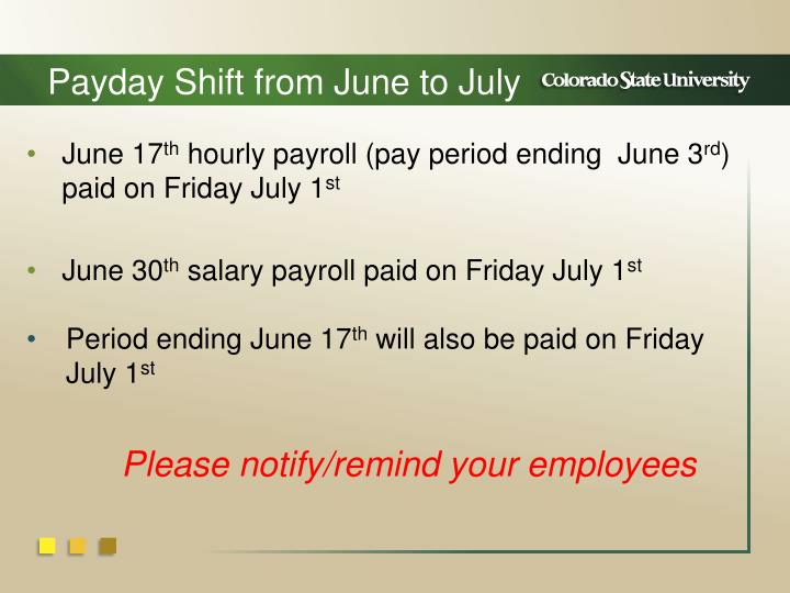 Payday Shift from June to July