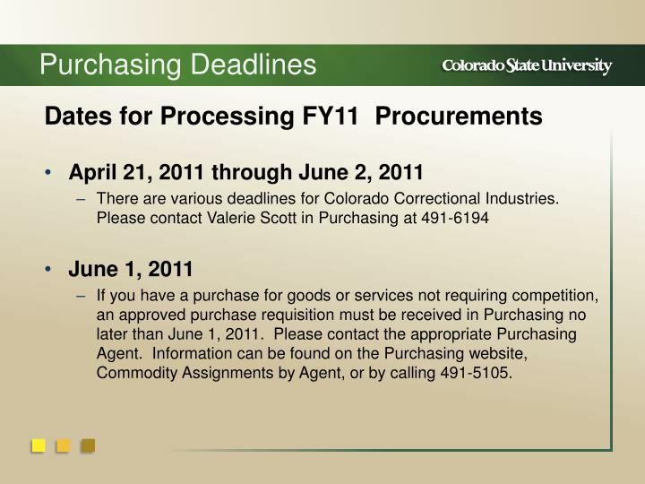Purchasing Deadlines