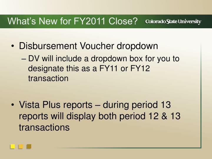 What's New for FY2011 Close?