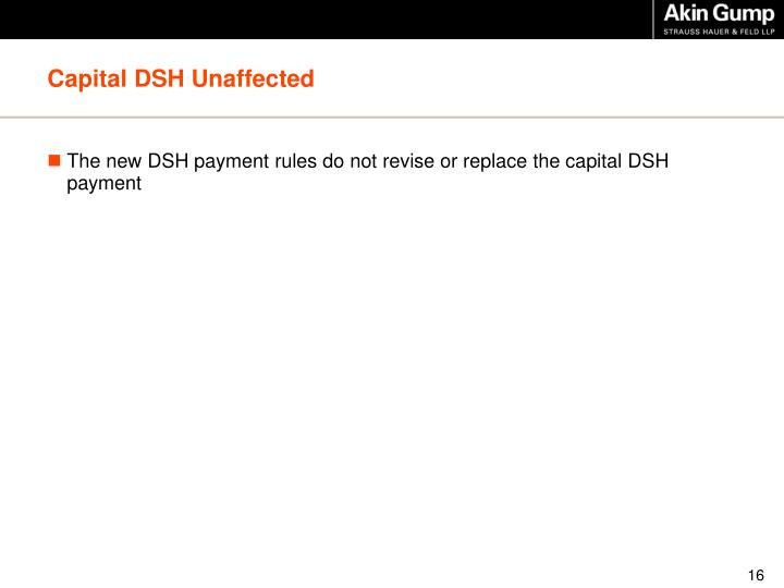 Capital DSH Unaffected