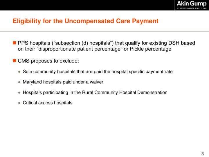 Eligibility for the Uncompensated Care Payment