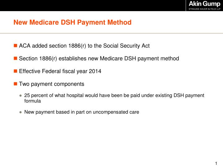 New medicare dsh payment method
