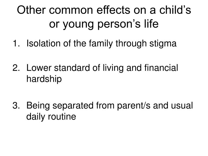 Other common effects on a child's or young person's life