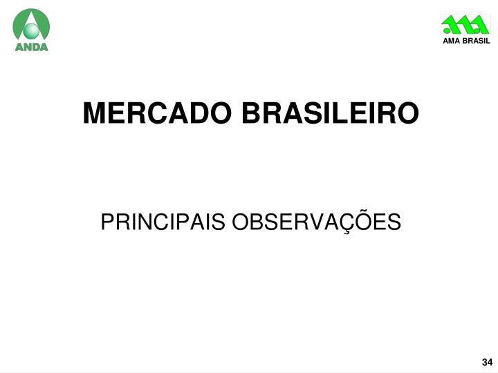 MERCADO BRASILEIRO