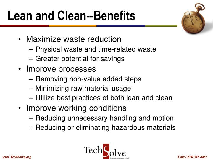 Lean and Clean--Benefits