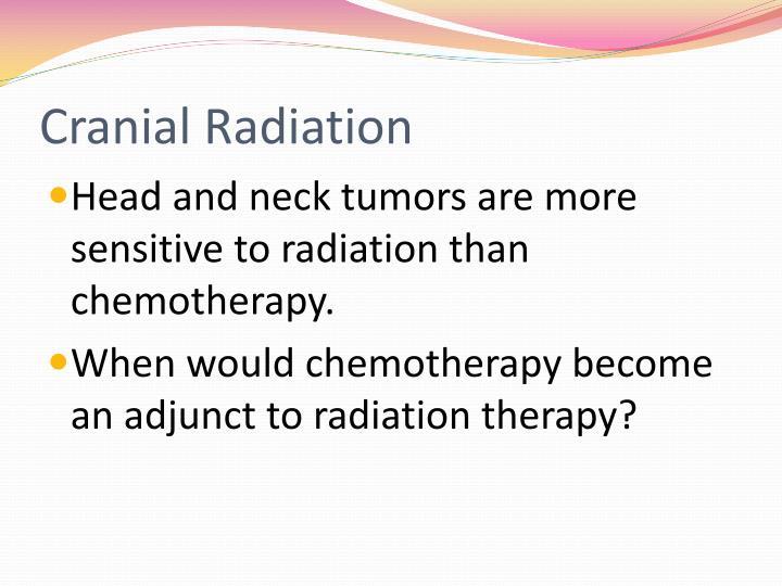 Cranial Radiation