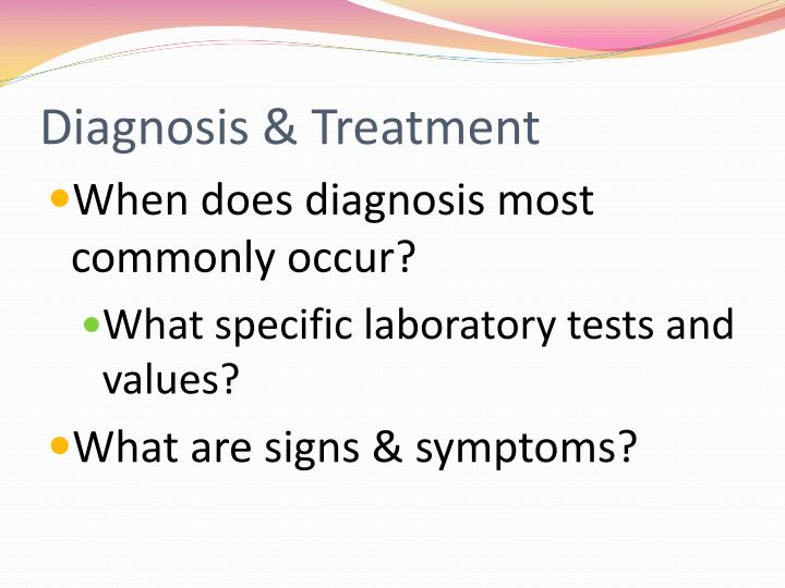 Diagnosis & Treatment