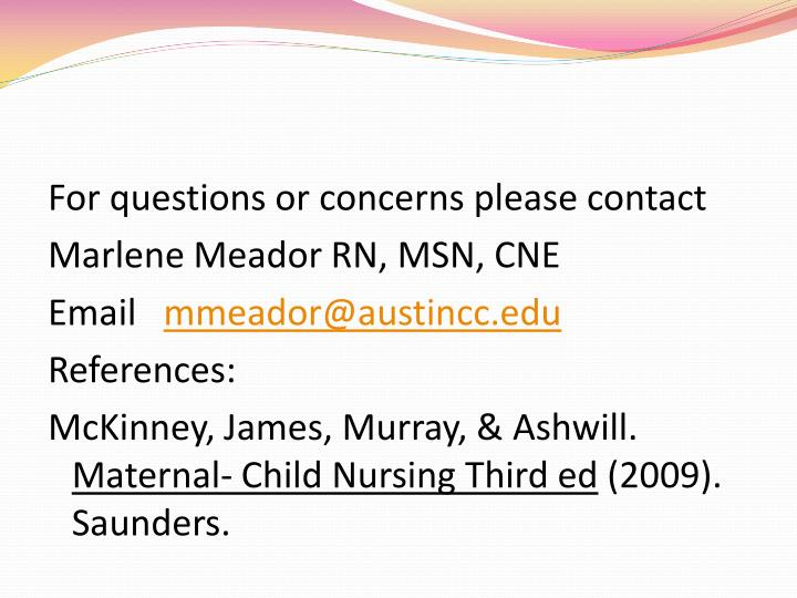 For questions or concerns please contact