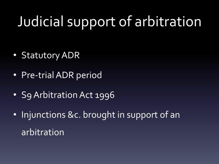 Judicial support of arbitration