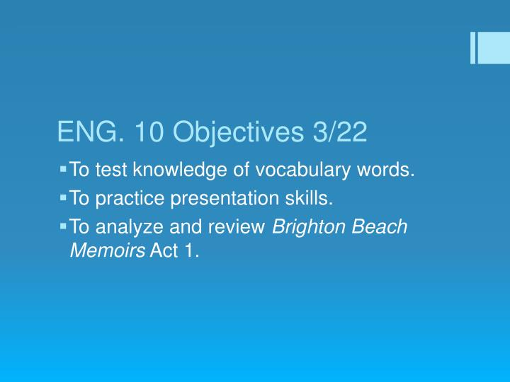 ENG. 10 Objectives 3/22