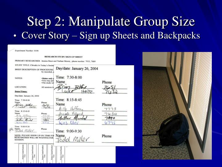 Step 2: Manipulate Group Size