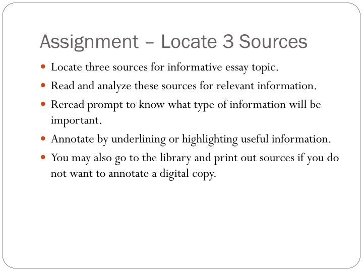 Assignment – Locate 3 Sources