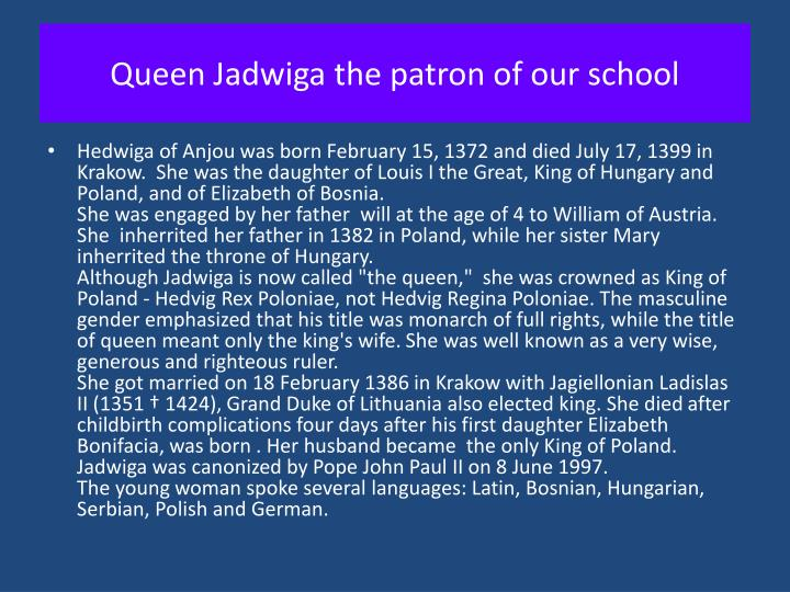 Queen Jadwiga the patron of our school