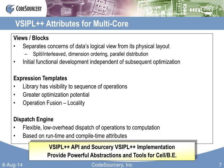 VSIPL++ Attributes for Multi-Core