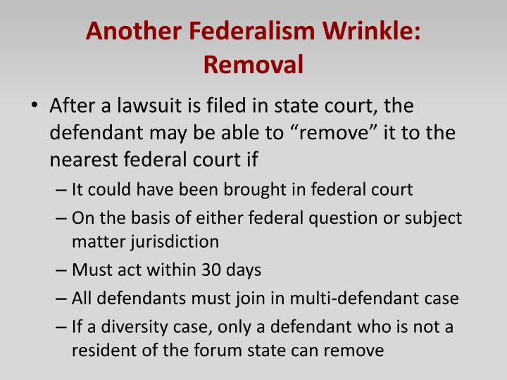 Another Federalism Wrinkle:  Removal
