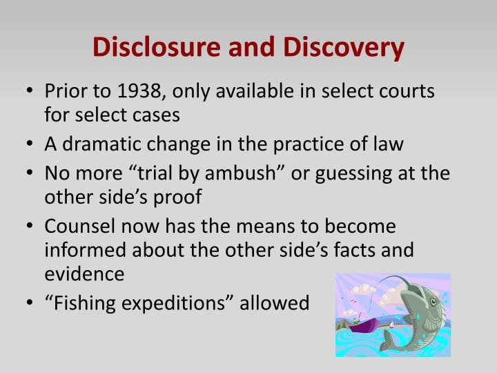 Disclosure and Discovery