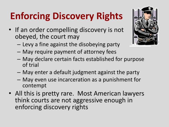 Enforcing Discovery Rights