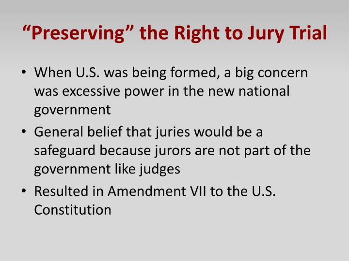 """Preserving"" the Right to Jury Trial"