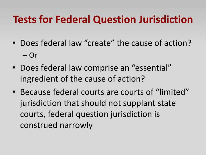 Tests for Federal Question Jurisdiction