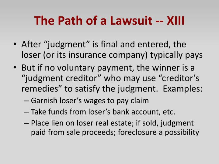 The Path of a Lawsuit -- XIII