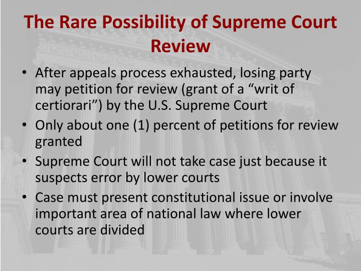 The Rare Possibility of Supreme Court Review