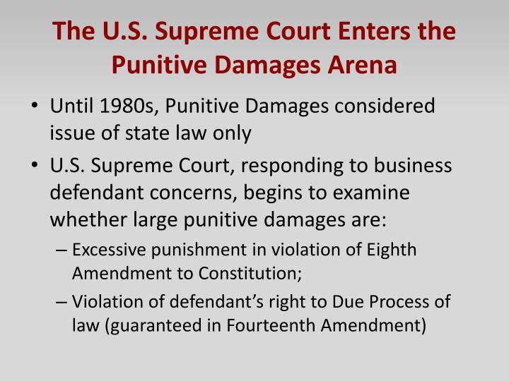 The U.S. Supreme Court Enters the Punitive Damages Arena