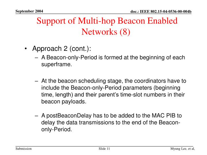Support of Multi-hop Beacon Enabled Networks (8)