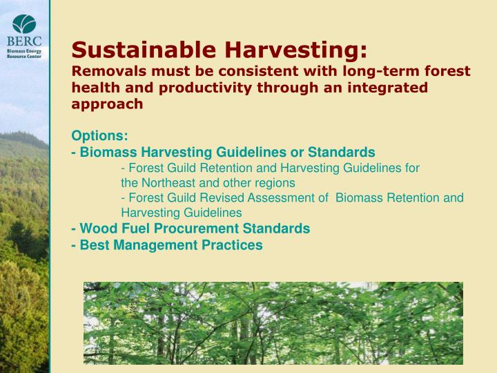 Sustainable Harvesting: