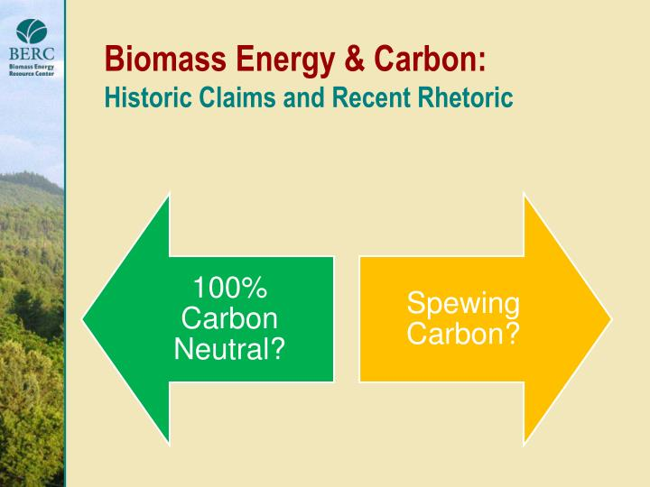 Biomass Energy & Carbon: