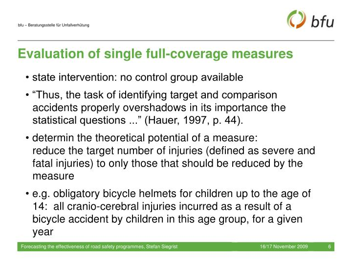 Evaluation of single full-coverage measures