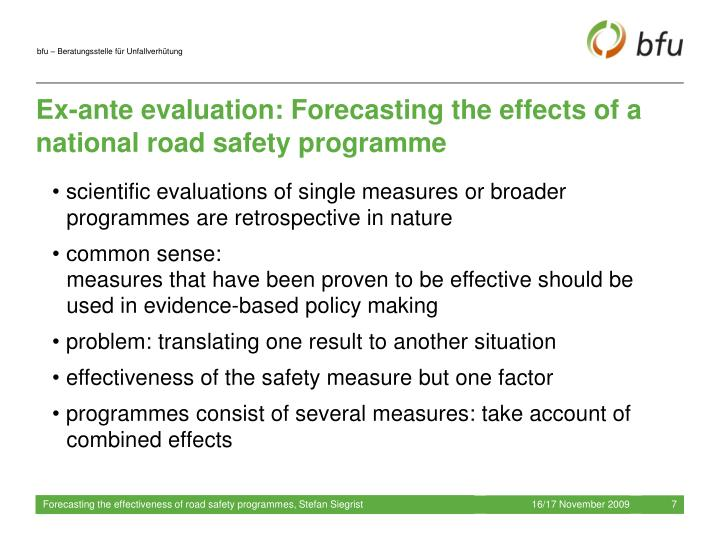 Ex-ante evaluation: Forecasting the effects of a national road safety programme