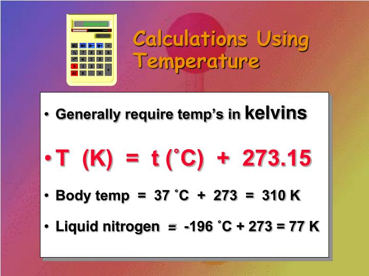 Calculations Using Temperature