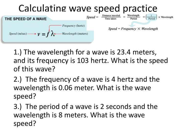Calculating wave speed practice