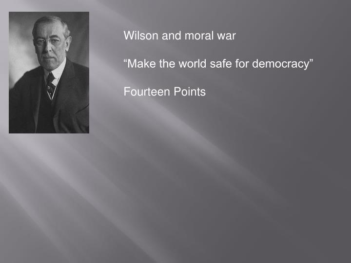 Wilson and moral war