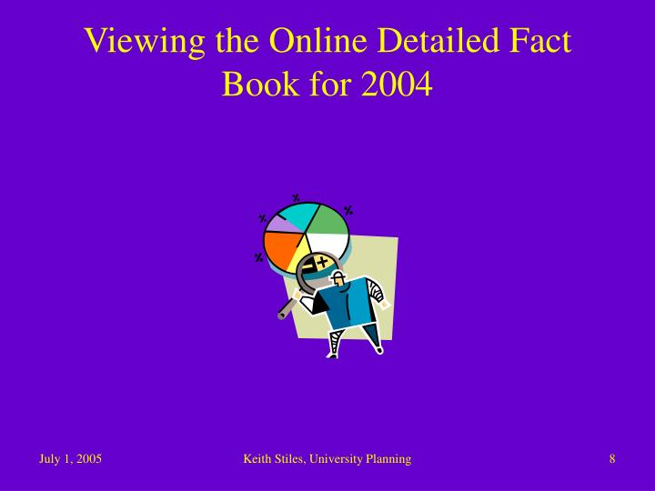 Viewing the Online Detailed Fact Book for 2004