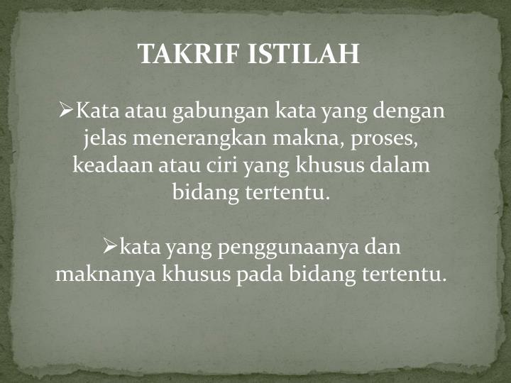 TAKRIF ISTILAH