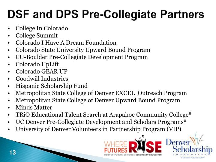 DSF and DPS Pre-Collegiate Partners