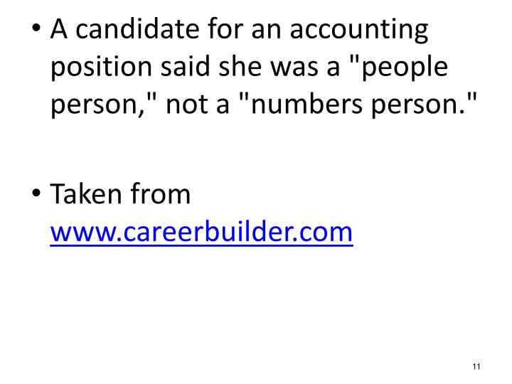 "A candidate for an accounting position said she was a ""people person,"" not a ""numbers person."""